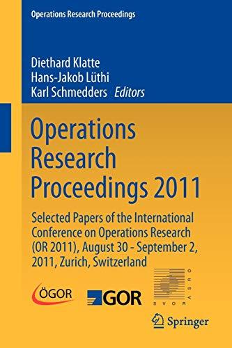 Operations Research Proceedings 2011: Diethard Klatte