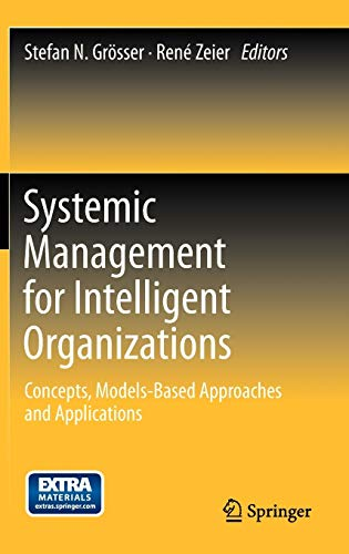 Systemic Management for Intelligent Organizations: Concepts, Models-Based Approaches and ...