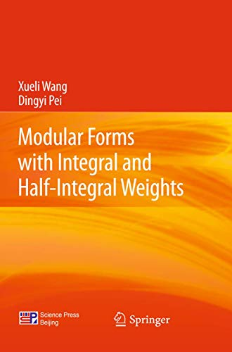 9783642293016: Modular Forms with Integral and Half-Integral Weights