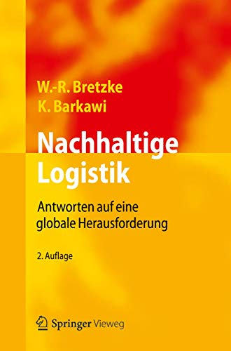 9783642293696: Nachhaltige Logistik: Antworten Auf Eine Globale Herausforderung