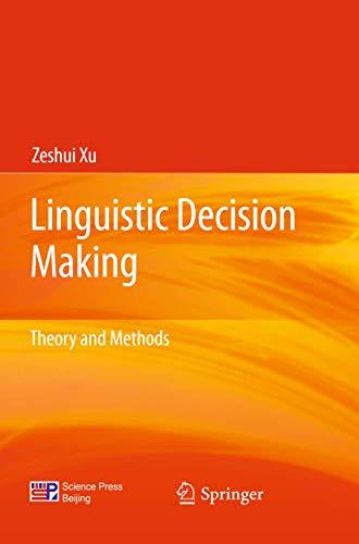Linguistic Decision Making Theory & Methods: Zeshui Xu