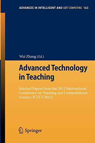 Advanced Technology in Teaching Selected papers from the 2012 International Conference on Teaching ...