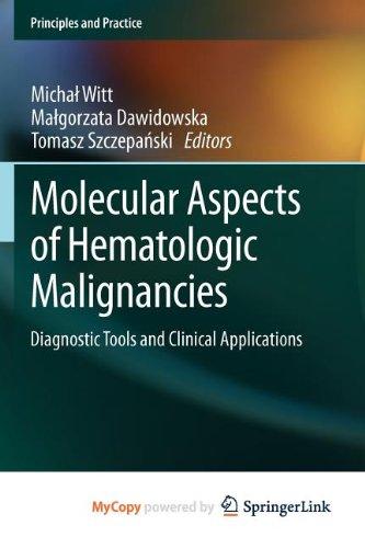 9783642294686: Molecular Aspects of Hematologic Malignancies: Diagnostic Tools and Clinical Applications