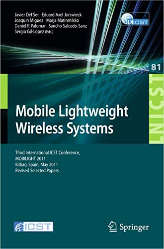 Mobile Lightweight Wireless Systems: Del Ser, Javier