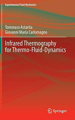 9783642295072: Infrared Thermography for Thermo-Fluid-Dynamics (Experimental Fluid Mechanics)