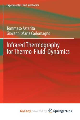 9783642295096: Infrared Thermography for Thermo-Fluid-Dynamics