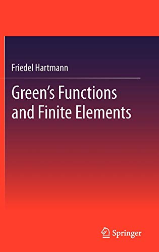 9783642295225: Green's Functions and Finite Elements