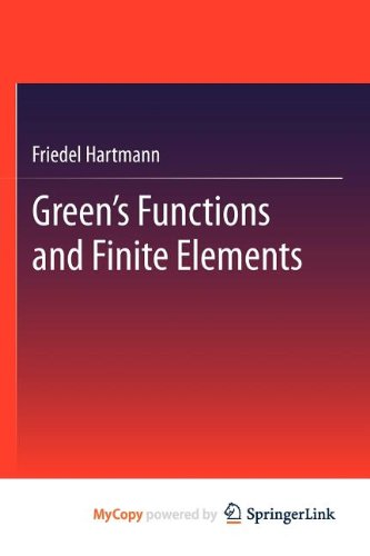 9783642295249: Green's Functions and Finite Elements
