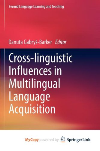 9783642295584: Cross-linguistic Influences in Multilingual Language Acquisition