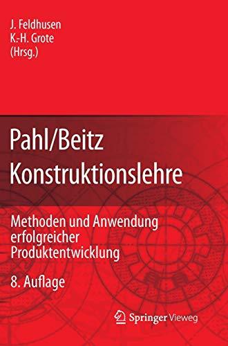9783642295683: Pahl/Beitz Konstruktionslehre: Methoden und Anwendung erfolgreicher Produktentwicklung (German Edition)