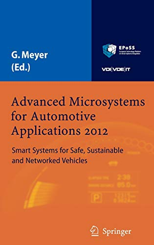 Advanced Microsystems for Automotive Applications 2012 Smart Systems for Safe, Sustainable and ...