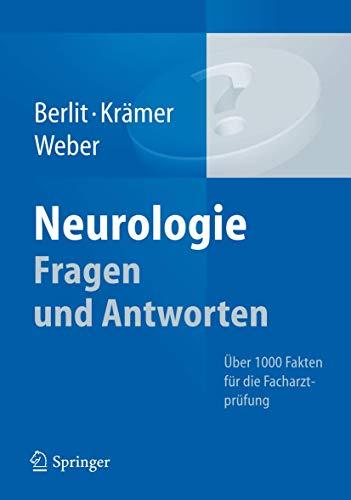 9783642297311: Neurologie Fragen und Antworten: �ber 1000 Fakten f�r die Facharztpr�fung