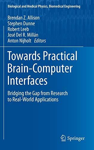 Towards Practical Brain-Computer Interfaces: Bridging the Gap