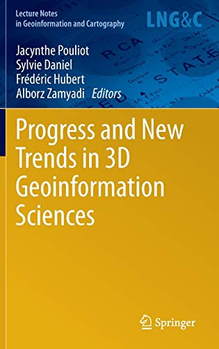 9783642297922: Progress and New Trends in 3D Geoinformation Sciences (Lecture Notes in Geoinformation and Cartography)