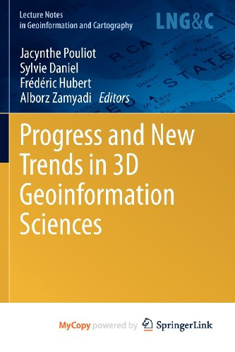 9783642297946: Progress and New Trends in 3D Geoinformation Sciences