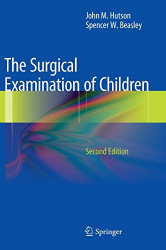 9783642298134: The Surgical Examination of Children