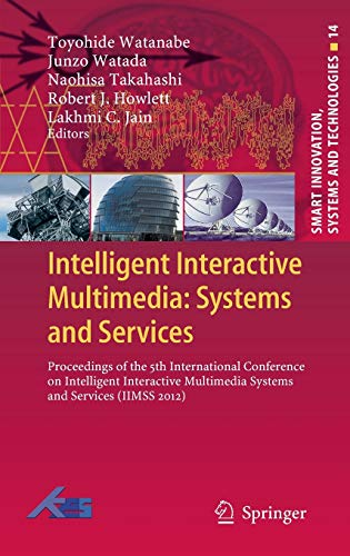 Intelligent Interactive Multimedia: Systems and Services: Toyohide Watanabe