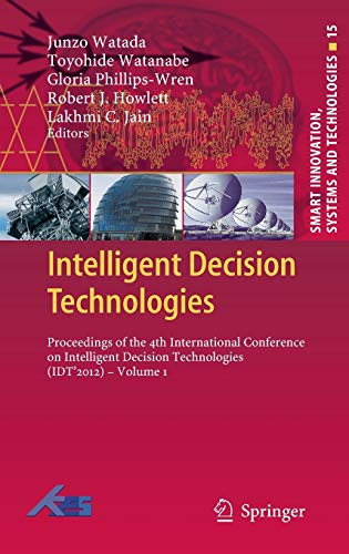 Intelligent Decision Technologies: Junzo Watada