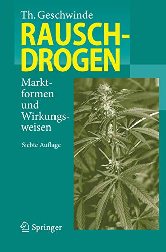 9783642301629: Rauschdrogen: Marktformen und Wirkungsweisen (German Edition)