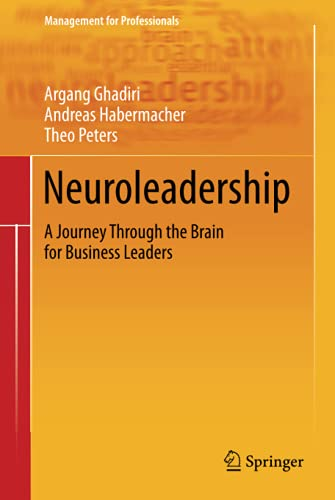 9783642301643: Neuroleadership: A Journey Through the Brain for Business Leaders (Management for Professionals)