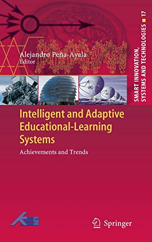 9783642301704: Intelligent and Adaptive Educational-Learning Systems: Achievements and Trends (Smart Innovation, Systems and Technologies)