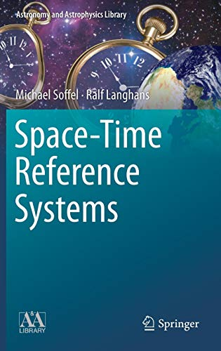 9783642302251: Space-Time Reference Systems (Astronomy and Astrophysics Library)
