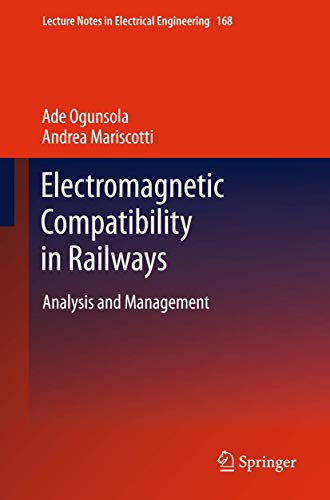 9783642302800: Electromagnetic Compatibility in Railways: Analysis and Management (Lecture Notes in Electrical Engineering)