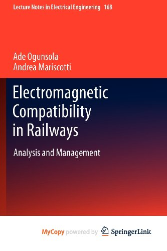 9783642302824: Electromagnetic Compatibility in Railways: Analysis and Management