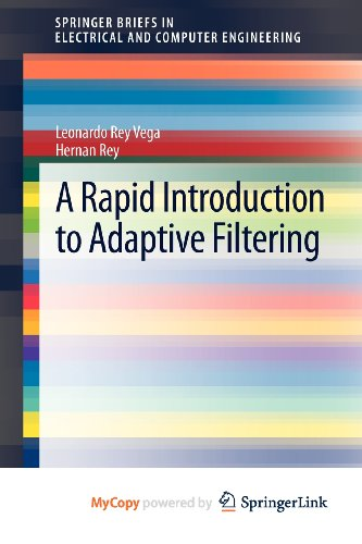 9783642303005: A Rapid Introduction to Adaptive Filtering
