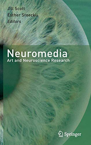 9783642303210: Neuromedia: Art and Neuroscience Research