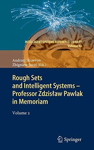 Rough Sets and Intelligent Systems - Professor Zdzislaw Pawlak in Memoriam: Andrzej Skowron