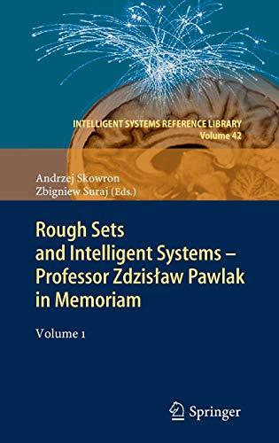 Rough Sets and Intelligent Systems - Professor Zdzislaw Pawlak in Memoriam: Andrzej Skowron