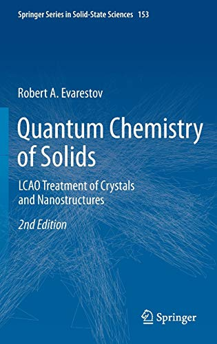 9783642303555: Quantum Chemistry of Solids: LCAO Treatment of Crystals and Nanostructures (Springer Series in Solid-State Sciences)