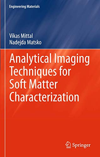 9783642303999: Analytical Imaging Techniques for Soft Matter Characterization (Engineering Materials)