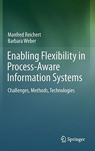 9783642304088: Enabling Flexibility in Process-Aware Information Systems: Challenges, Methods, Technologies