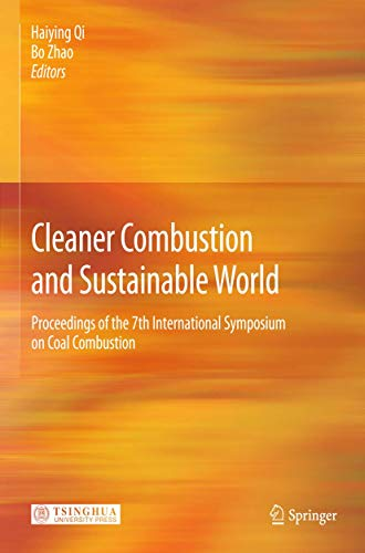 Cleaner Combustion and Sustainable World: Haiying Qi