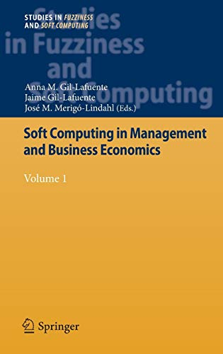 9783642304569: Soft Computing in Management and Business Economics: Volume 1 (Studies in Fuzziness and Soft Computing)