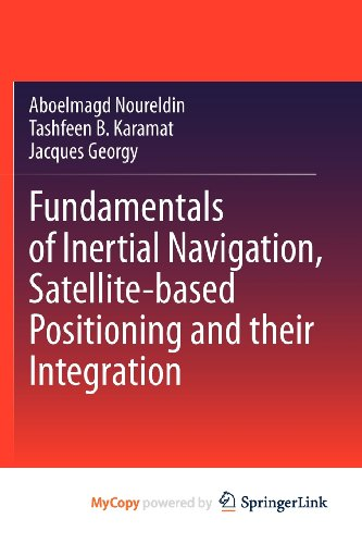 9783642304675: Fundamentals of Inertial Navigation, Satellite-based Positioning and their Integration