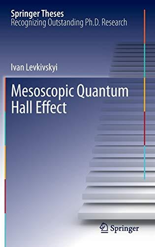 9783642304989: Mesoscopic Quantum Hall Effect (Springer Theses)