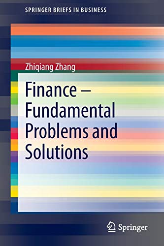 9783642305115: Finance – Fundamental Problems and Solutions (SpringerBriefs in Business)