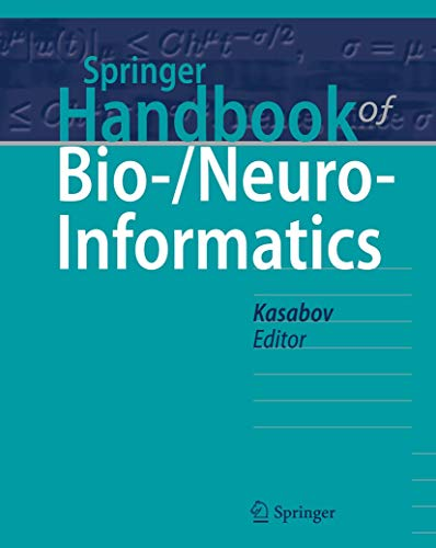 Springer Handbook of Bio-/Neuro-Informatics (Hardcover): Nikola Kasabov