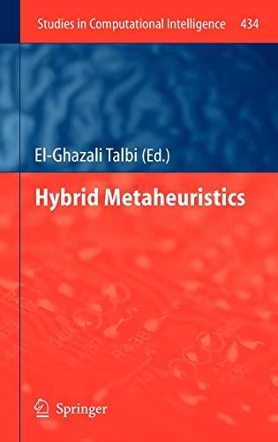 Hybrid Metaheuristics: El-Ghazali Talbi