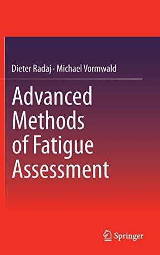 9783642307393: Advanced Methods of Fatigue Assessment