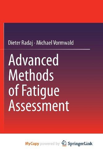 9783642307416: Advanced Methods of Fatigue Assessment