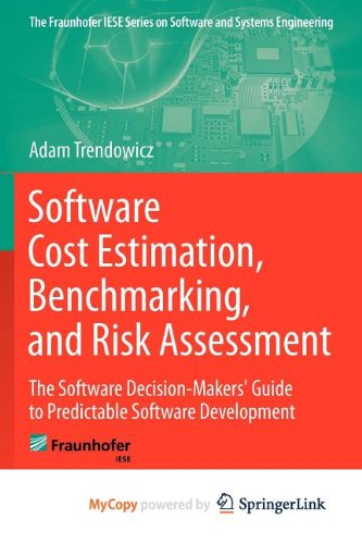 9783642307652: Software Cost Estimation, Benchmarking, and Risk Assessment