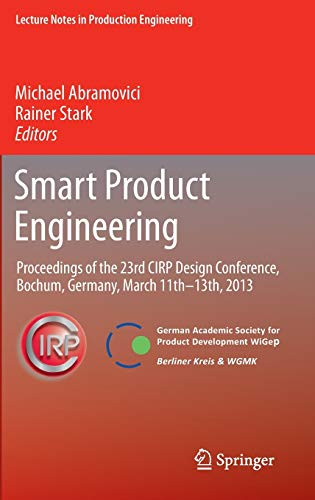 Smart Product Engineering: Proceedings of the 23rd CIRP Design Conference, Bochum, Germany, March ...