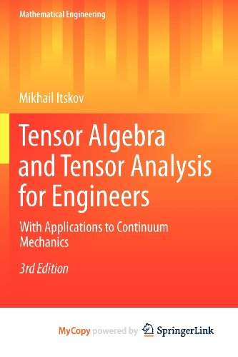 9783642308802: Tensor Algebra and Tensor Analysis for Engineers: With Applications to Continuum Mechanics