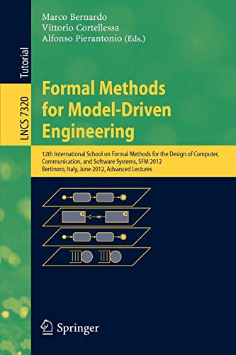 9783642309816: Formal Methods for Model-Driven Engineering: 12th International School on Formal Methods for the Design of Computer, Communication and Software ... Lectures (Lecture Notes in Computer Science)