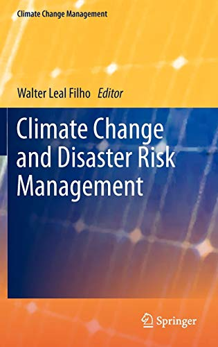 9783642311093: Climate Change and Disaster Risk Management (Climate Change Management)