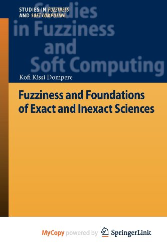 9783642311239: Fuzziness and Foundations of Exact and Inexact Sciences